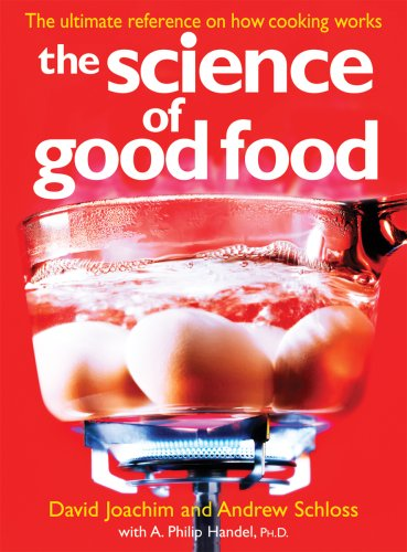 9780778802051: The Science of Good Food: The Ultimate Reference on How Cooking Works