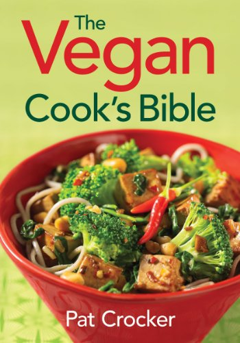 9780778802174: The Vegan Cook's Bible