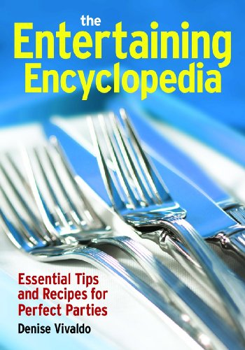 9780778802198: The Entertaining Encyclopedia: Essential Tips and recipes for Perfect Parties