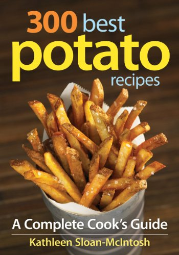 9780778802785: 300 Best Potato Recipes: A Complete Cook's Guide