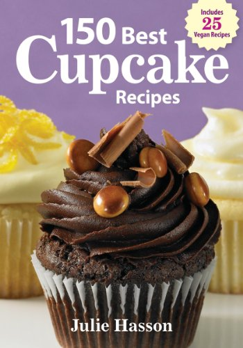 9780778802907: 150 Best Cupcake Recipes