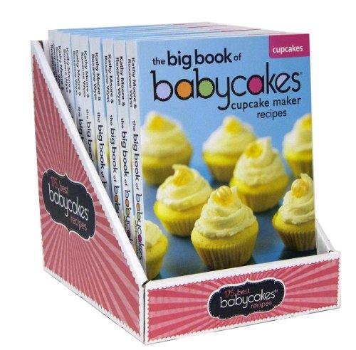 9780778804291: The Big Book of Babycakes Cupcake Maker Recipes: Homemade Bite-Sized Fun
