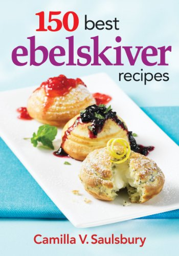 9780778804420: 150 Best Ebelskiver Recipes