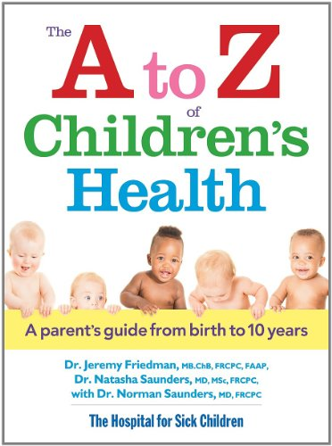 The A to Z of Children's Health: Friedman, Dr. Jeremy,