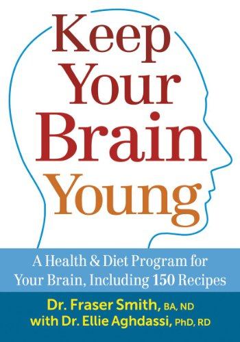 9780778804727: Keep Your Brain Young: A Health and Diet Program for Your Brain, Including 150 Recipes