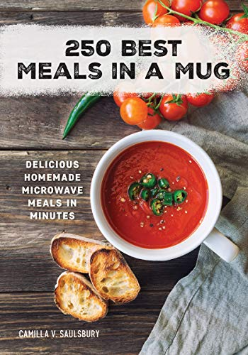 9780778804741: 250 Best Meals in a Mug: Delicious Homemade Microwave Meals in Minutes