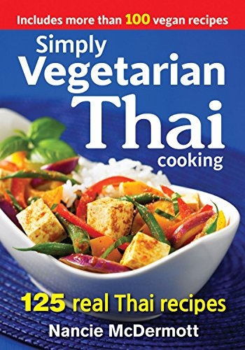 9780778805052: Simply Vegetarian Thai Cooking: 125 Real Thai Recipes
