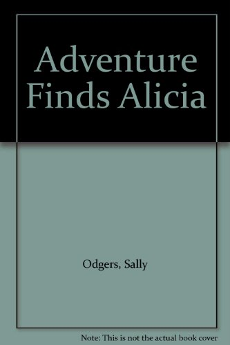Adventure Finds Alicia: Sally Odger