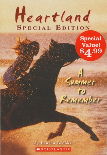Heartland Special Edition: A Summer to Remember: Special Value Edition: Brooke, Lauren