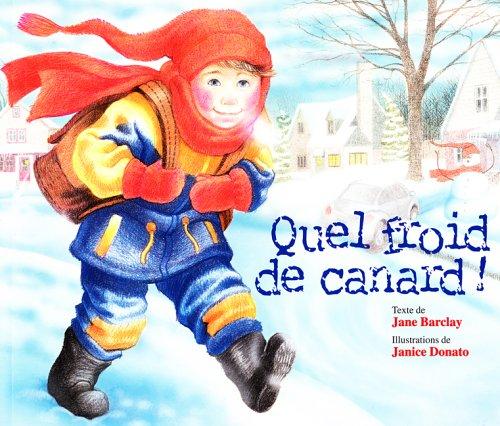 Quel Froid De Canard!: Jane Barclay