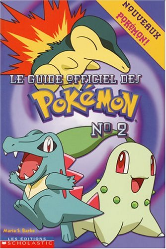 9780779115372: Guide officiel des Pokémon Le 2