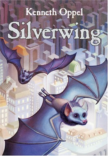 Silverwing: Kenneth Oppel
