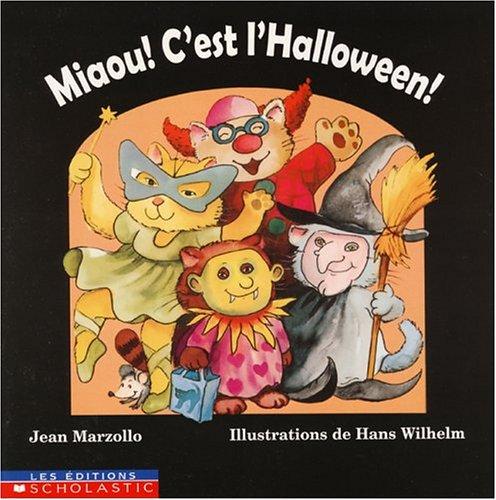 Miaou! C''est l''Halloween!: Jean Marzollo
