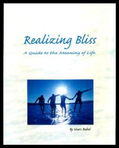9780779500079: Realizing Bliss: A Guide to the Meaning of Life