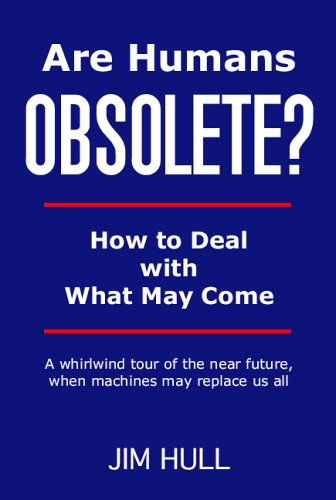 9780779500130: Are Humans Obsolete? How to Deal with What May Come