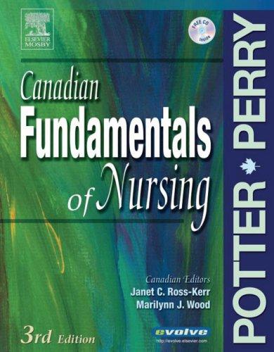 Canadian Fundamentals of Nursing: Patricia A. Potter,