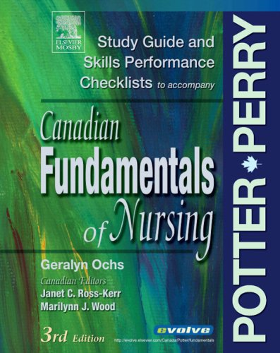Study Guide to Accompany Canadian Fundamentals of: Patricia A. Potter,