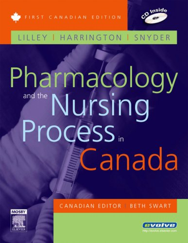 Pharmacology and the Nursing Process in Canada: Linda Lane Lilley