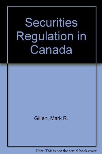 9780779813698: Securities Regulation in Canada