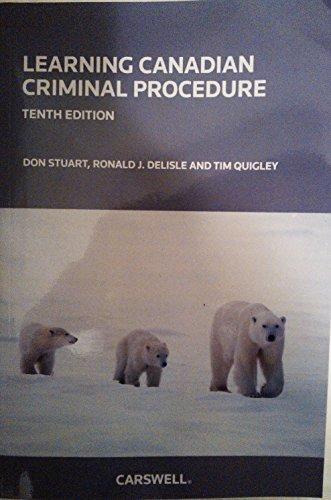 9780779823925: Learning Canadian Criminal Procedure