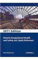 Ontario Occupational Health and Safety Act, Quick: Robertson, Dilys