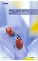 Vous, votre famille et le fisc 2011 / You, Your Family and the Tax Department 2011 (French ...