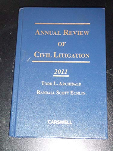 9780779835225: Annual Review of Civil Litigation: 2011