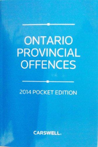 Ontario Provincial Offences 2014 Pocket Edition: Michael V. Gigilo