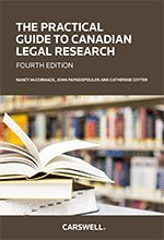 9780779864997: The Practical Guide to Canadian Legal Research, Fourth Edition