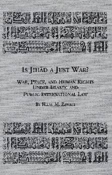 9780779900312: Is Jihad a Just War? War, Peace and Human Rights under Islamic and Public International Law