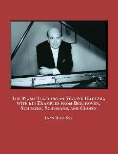 9780779900435: The Piano Teaching of Walter Hautzig, with 613 Examples from Beethoven, Schubert, Schumann, and Chopin