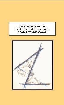9780779901395: The Harmonic Structure of Movement, Music and Dance According to Rudolf Laban: An Examination of His Unpublished Writings and Drawings