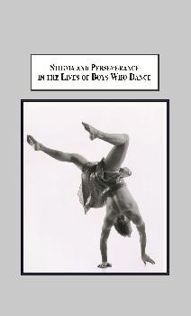 9780779901548: Stigma and Perseverance in the Lives of Boys Who Dance: An Empirical Study of Male Identities in Western Theatrical Dance Training