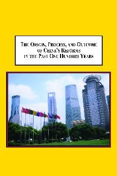 9780779901630: The Origin, Process, and Outcome of China's Reforms in the Past One Hundred Years: The Chinese Quest for National Rejuvenation