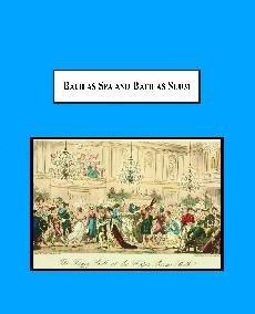 9780779901982: Bath as Spa and Bath as Slum: The Social History of a Victorian City