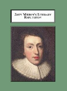 9780779902095: John Milton's Literary Reputation: A Study in Editing, Criticism, and Taste