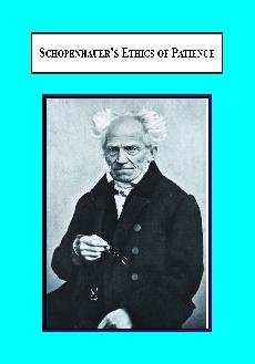 9780779902163: Schopenhauer's Ethics of Patience: Virtue, Salvation, and Value