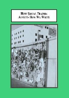 9780779902897: How Social Trauma Affects How We Write: Post 9/11 Rhetorical Theory and Composition Pedagogy