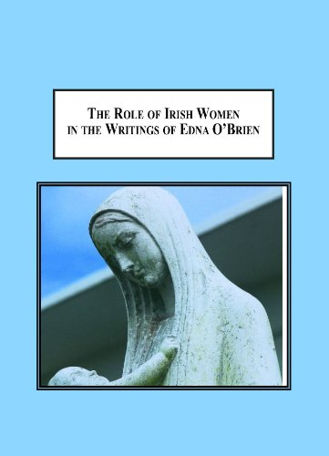 9780779903429: The Role of Irish Women in the Writings of Edna O'Brien: Mothering the Continuation of the Irish Nation