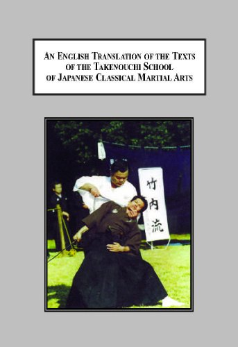 9780779905287: An English Translation of the Texts of the Takenouchi School of Japanese Classical Martial Arts: An Historical, Pedagogical, and Philosophical Study