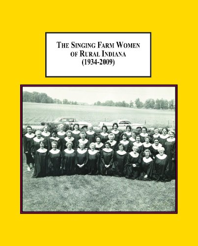 9780779906444: The Singing Farm Women of Rural Indiana (1934-2009): A Depression Era Program of the U.S. Department of Agriculture