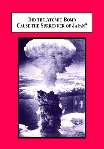 9780779906529: Did the Atomic Bomb Cause the Surrender of Japan?: An Alternative Explanation of the End of World War II