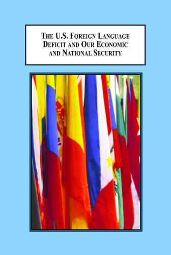 9780779906772: The U.S. Foreign Language Deficit, and Our Economic and National Security: A Bibliographic Essay on the U.S. Language Paradox