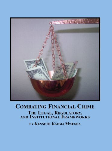 9780779910465: Combating Financial Crime: The Legal, Regulatory and Institutional Frameworks
