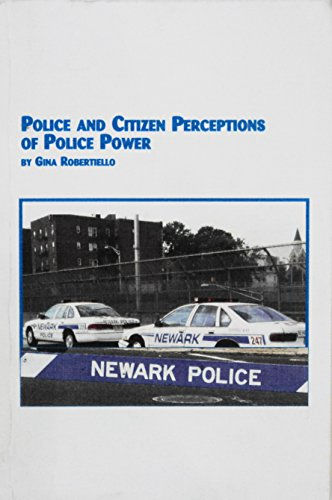 9780779924110: Police and Citizen Perceptions of Police Power