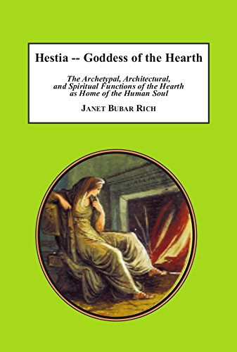 9780779952618: Hestia – Goddess of the Hearth: The Archetypal, Architectural, and Spiritual Functions of the Hearth as Home of the Human Soul