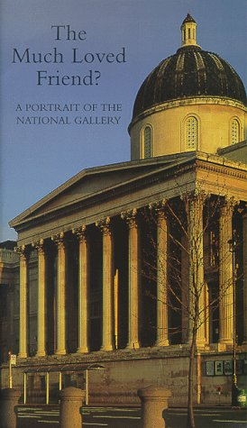 9780780020115: Much Loved Friend-Portrait of The National Gallery [VHS]