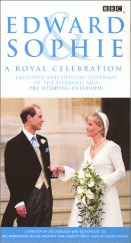 9780780022812: Edward & Sophie: A Royal Celebration [VHS]