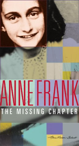 9780780023178: Anne Frank: The Missing Chapter (Based on the book