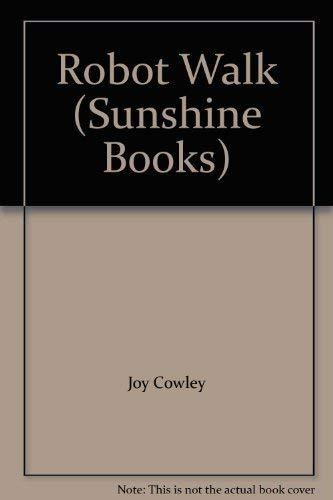 9780780200456: Robot Walk (Sunshine Books)